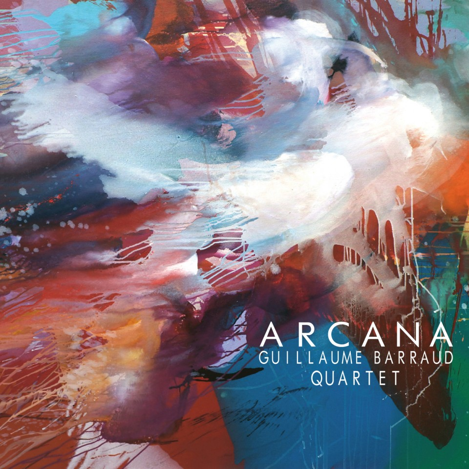 ARCANA - Guillaume Barraud Quartet